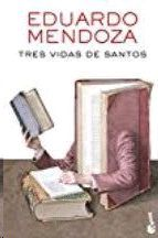 TRES VIDAS DE SANTOS