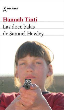 DOCE BALAS DE SAMUEL HAWLEY, LAS