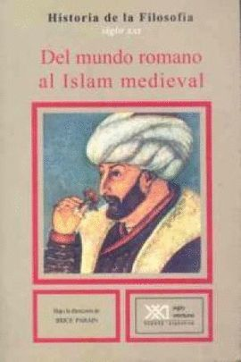 DEL MUNDO ROMANO AL ISLAM MEDIEVAL