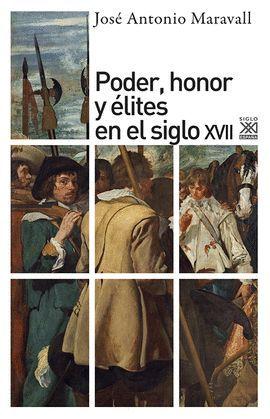 PODER, HONOR Y ÉLITES EN EL SIGLO XVII