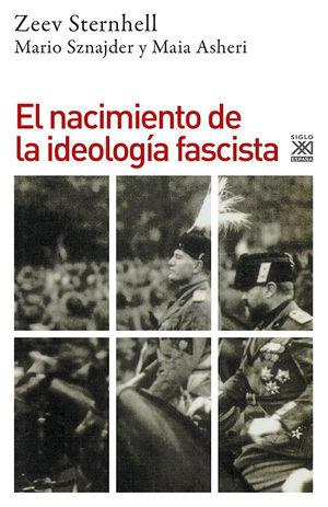 NACIMIENTO DE LA IDEOLOGIA FASCISTA. EL