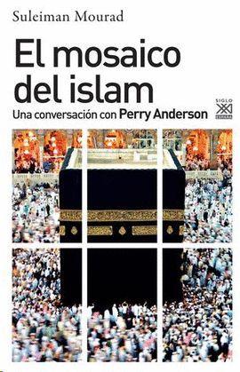 MOSAICO DEL ISLAM, EL