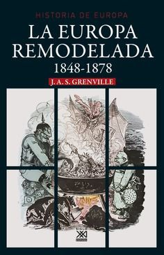EUROPA REMODELADA 1848-1878, LA