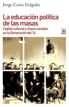 EDUCACIÓN POLÍTICA DE LAS MASAS, LA
