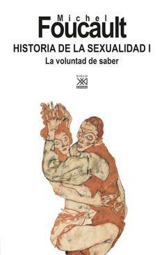 HISTORIA DE LA SEXUALIDAD 1 - LA VOLUNTAD DE SABER