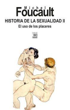 HISTORIA DE LA SEXUALIDAD 2 - EL USO DE LOS PLACERES