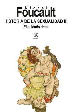 HISTORIA DE LA SEXUALIDAD 3 - EL CUIDADO DEL SÍ