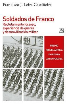 SOLDADOS DE FRANCO (PREMIO MIGUEL ARTOLA)