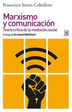 MARXISMO Y COMUNICACION