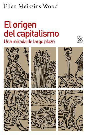 ORIGEN DEL CAPITALISMO, EL