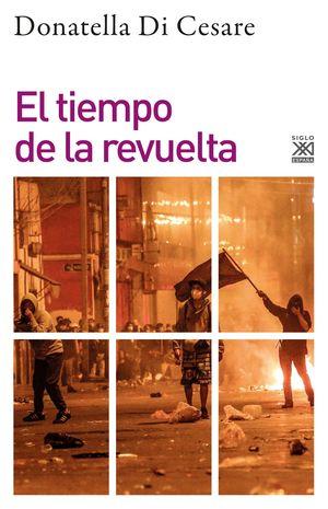 TIEMPO DE LA REVUELTA, EL
