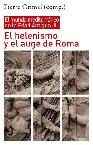 HELENISMO Y EL AUGE DE ROMA, EL
