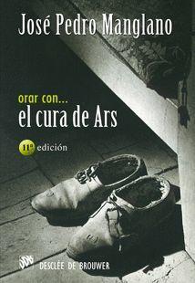 ORAR CON EL CURA DE ARS
