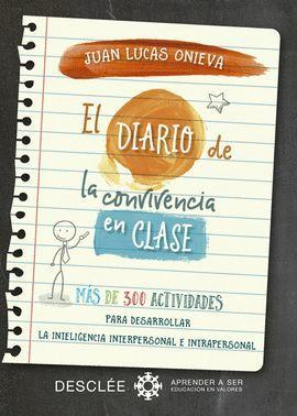 DIARIO DE LA CONVIVENCIA EN CLASE, LA