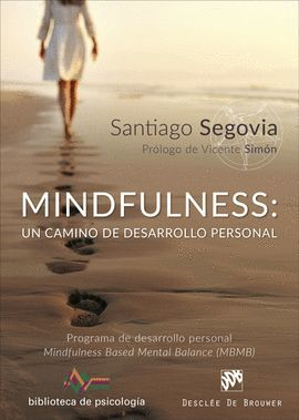 MINDFULNESS: UN CAMINO DE DESARROLLO PERSONAL