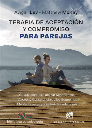 TERAPIA DE ACEPTACIÓN Y COMPROMISO PARA PAREJAS