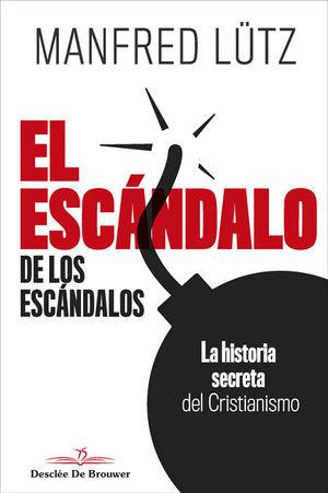 ESCÁNDALO DE LOS ESCÁNDALOS, EL