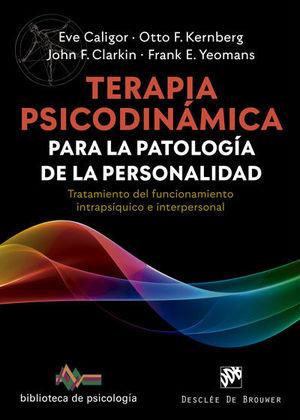 TERAPIA PSICODINÁMICA PARA LA PATOLOGÍA DE LA PERSONALIDAD