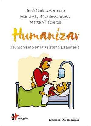 HUMANIZAR. HUMANISMO EN LA ASISTENCIA SANITARIA