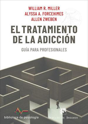 TRATAMIENTO DE LA ADICCIÓN, EL. GUÍA PARA PROFESIONALES