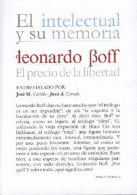 INTELECTUAL Y SU MEMORIA, EL PRECIO DE LA LIBERTAD