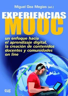 EXPERIENCIAS MOOC. UN ENFOQUE HACIA APRENDIZAJE DIGITAL
