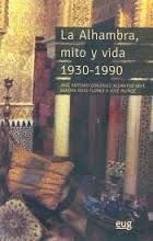 ALHAMBRA, MITO Y VIDA 1930-1990, LA