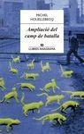 AMPLIACIÓ DEL CAMP DE BATALLA