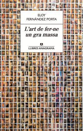 ART DE FER-NE UN GRA MASSA, L'