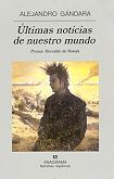 ULTIMAS NOTICIAS DE NUESTRO MUNDO (PREMIO HERRALDE DE NOVELA 2001)