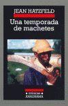 TEMPORADA DE MACHETES, UNA