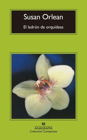 LADRÓN DE ORQUÍDEAS, EL