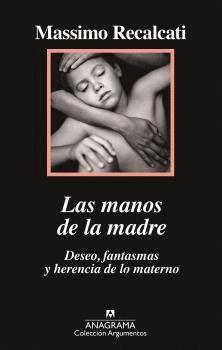 MANOS DE LA MADRE, LAS