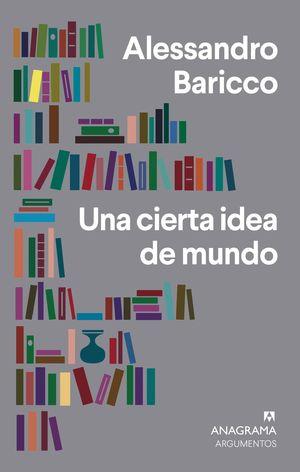CIERTA IDEA DE MUNDO, UNA