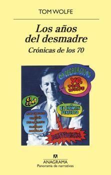 AÑOS DEL DESMADRE, LOS