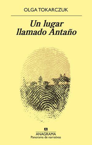 LUGAR LLAMADO ANTAÑO, UN