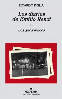 DIARIOS DE EMILIO RENZI, LOS (II)