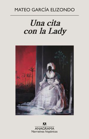CITA CON LA LADY, UNA