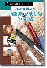 COMO DIBUJAR AL CARBON, SANGUINA Y CRETAS