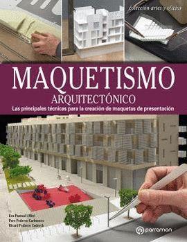 MAQUETISMO ARQUITECTÓNICO