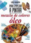 MEZCLA DE COLORES OLEO
