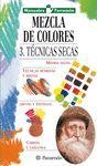 MEZCLA DE COLORES 3-TECNICAS SECAS