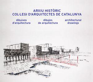 ARXIU HISTÒRIC COL·LEGI D'ARQUITECTES DE CATALUNYA