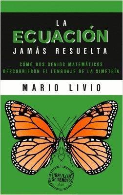 ECUACIÓN JAMÁS RESUELTA, LA
