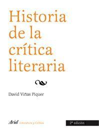 HISTORIA DE LA CRITICA LITERARIA (2 EDICION)