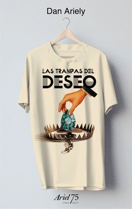 TRAMPAS DEL DESEO, LAS  (+ CAMISETA 75 ANIVERSARIO DE ARIEL)