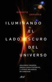ILUMINANDO EL LADO OSCURO DEL UNIVERSO