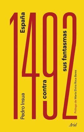 1492 ESPAÑA CONTRA SUS FANTASMAS