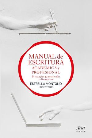MANUAL DE ESCRITURA ACADÉMICA Y PROFESIONAL (VOL. I Y II)