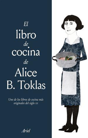 LIBRO DE COCINA DE ALICE B. TOKLAS, EL